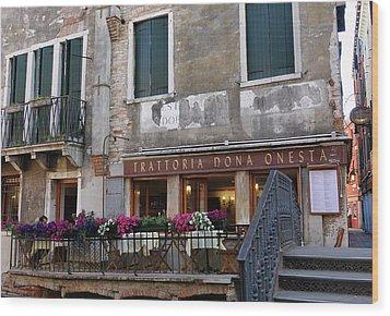 Trattoria Dona Onesta In Venice, Italy Wood Print