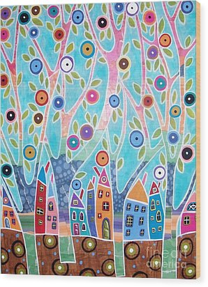 Trees Houses Landscape Wood Print by Karla Gerard