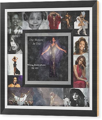 Tribute Whitney Houston One Moment In Time Wood Print by Davandra Cribbie