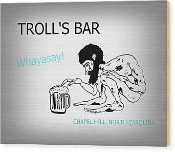 Troll's Bar Chapel Hill Nc Wood Print