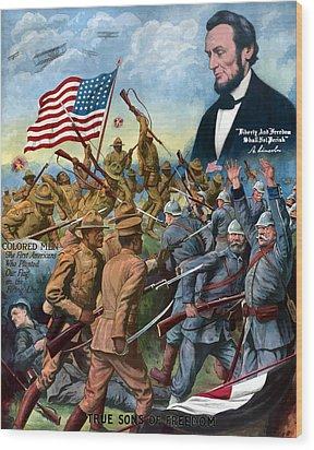 True Sons Of Freedom -- Ww1 Propaganda Wood Print by War Is Hell Store