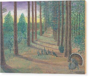 Turkeys On Bobs Trail Wood Print by Lori  Theim-Busch