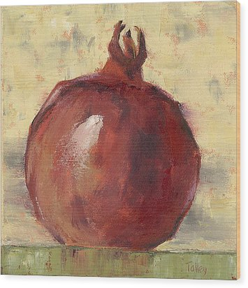 Wood Print featuring the painting Tuscan Pomegranate by Pam Talley