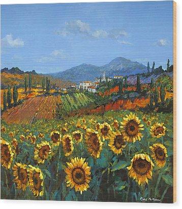 Tuscan Sunflowers Wood Print by Chris Mc Morrow
