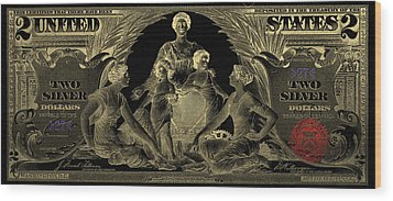 Wood Print featuring the photograph Two U.s. Dollar Bill - 1896 Educational Series In Gold On Black  by Serge Averbukh