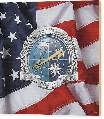 U. S.  Air Force Combat Control Teams - Combat Controller C C T Badge Over American Flag Wood Print by Serge Averbukh