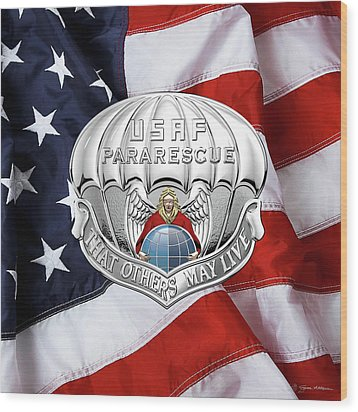 U. S.  Air Force Pararescuemen - P J Badge Over American Flag Wood Print by Serge Averbukh