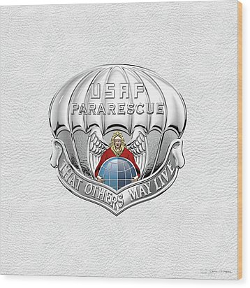 U. S.  Air Force Pararescuemen - P J Badge Over White Leather Wood Print by Serge Averbukh