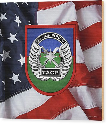 Wood Print featuring the digital art U. S.  Air Force Tactical Air Control Party -  T A C P  Beret Flash With Crest Over American Flag by Serge Averbukh