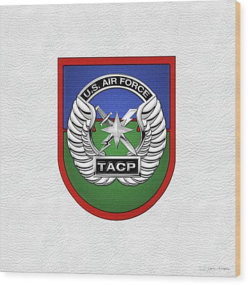 Wood Print featuring the digital art U. S.  Air Force Tactical Air Control Party -  T A C P  Beret Flash With Crest Over White Leather by Serge Averbukh