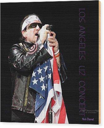 U2 Bono L.a. Concert Wood Print by Nick Diemel