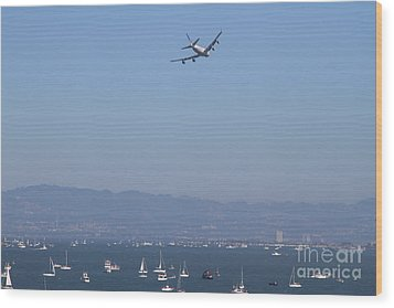 United Airlines Boeing 747 Over The San Francisco Bay At Fleet Week . 7d7860 Wood Print by Wingsdomain Art and Photography