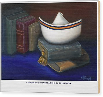 Wood Print featuring the painting University Of Virginia School Of Nursing by Marlyn Boyd
