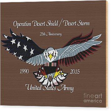 Us Army Desert Storm Wood Print by Bill Richards