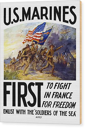 Us Marines - First To Fight In France Wood Print by War Is Hell Store