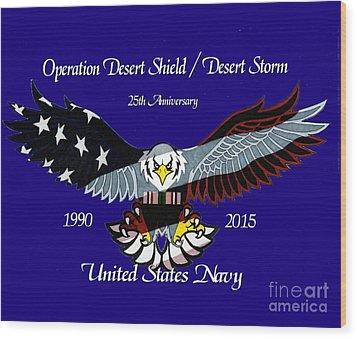 Us Navy Desert Storm Wood Print by Bill Richards