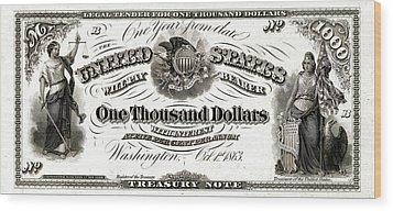 Wood Print featuring the digital art U.s. One Thousand Dollar Bill - 1863 $1000 Usd Treasury Note by Serge Averbukh