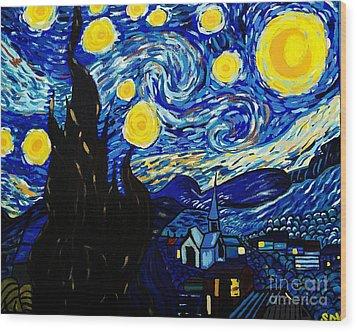 Van Gogh Starry Night  Wood Print by Scott D Van Osdol