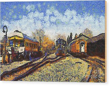 Van Gogh.s Train Station 7d11513 Wood Print by Wingsdomain Art and Photography