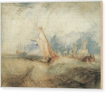 Van Tromp Going About To Please His Masters Wood Print by J M W Turner