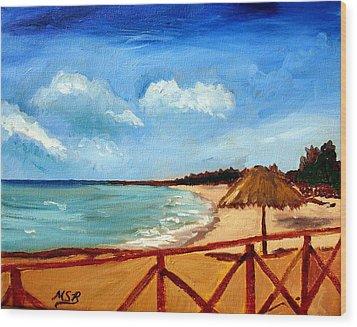 Varadero Beach  Wood Print by Maria Soto Robbins