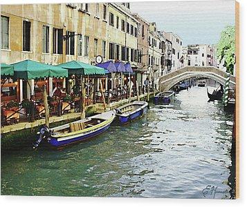 Venetian Cafes Wood Print by Ellen Henneke