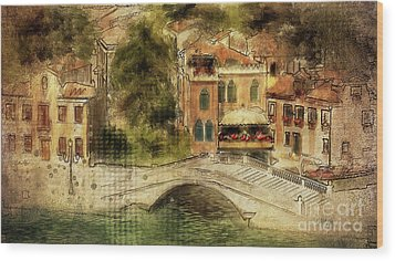 Wood Print featuring the digital art Venice City Of Bridges by Lois Bryan