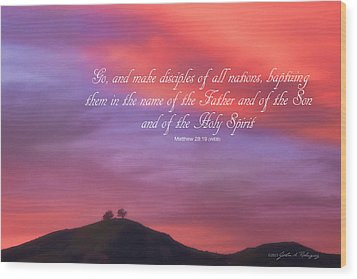 Ventura Ca Two Trees At Sunset With Bible Verse Wood Print by John A Rodriguez