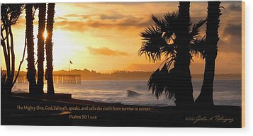 Wood Print featuring the photograph Ventura California Sunrise With Bible Verse by John A Rodriguez