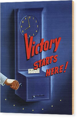 Victory Starts Here Wood Print by War Is Hell Store