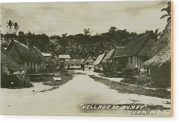 Village Of Sumay Guam Wood Print by eGuam Photo