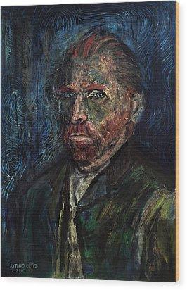 Vincent Van Gogh    Wood Print by Antonio Ortiz