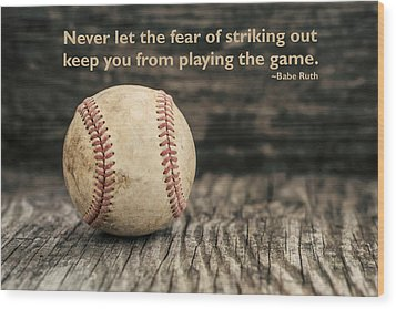 Vintage Baseball Babe Ruth Quote Wood Print