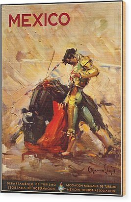 Vintage Mexico Bullfight Travel Poster Wood Print