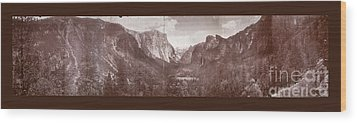 Wood Print featuring the photograph Vintage Yosemite Valley 1899 by John Stephens