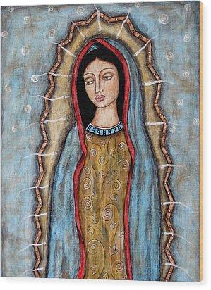 Virgen De Guadalupe Wood Print by Rain Ririn