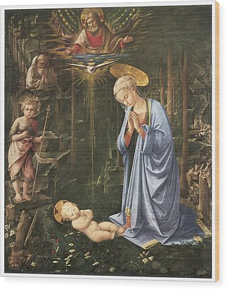 Virgin Adoring The Child Wood Print by Fra Filippo Lippi