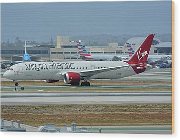 Wood Print featuring the photograph Virgin Atlantic Boeing 787-9 G-vzig Los Angeles International Airport May 3 2016 by Brian Lockett