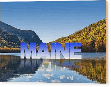 Wood Print featuring the photograph Visit Maine by Gary Smith