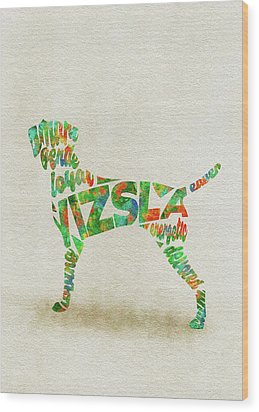 Wood Print featuring the painting Vizsla Watercolor Painting / Typographic Art by Inspirowl Design