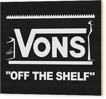 Vons Wood Print