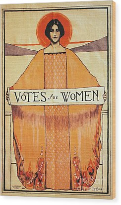 Votes For Women, 1911 Wood Print by Granger