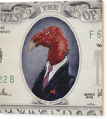Vulture Capitalist... Wood Print by Will Bullas