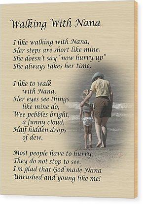 Walking With Nana Wood Print by Dale Kincaid