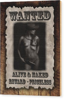 Wanted  Wood Print by Naman Imagery