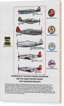 Warbirds Of The 99th Fighter Squadron And 332nd Fighter Group   Tuskegee Project Wood Print by Jerry Taliaferro