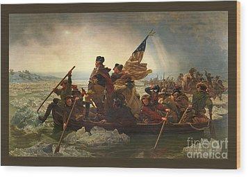 Washington Crossing The Delaware Wood Print by John Stephens