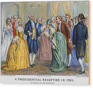 Washington Reception, 1789 Wood Print by Granger