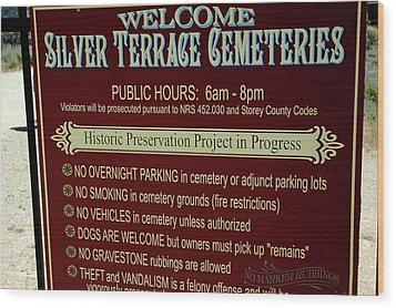 Welcome Silver Terrace Cemeteries Wood Print by LeeAnn McLaneGoetz McLaneGoetzStudioLLCcom