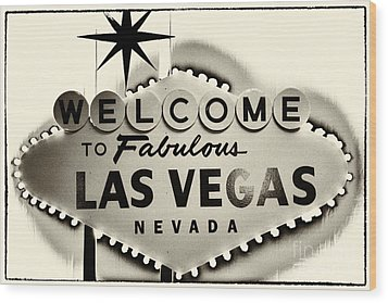 Welcome To Fabulous Las Vegas Nevada Wood Print